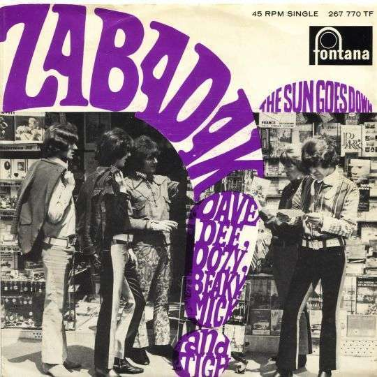 Coverafbeelding Zabadak! - Dave Dee, Dozy, Beaky, Mick And Tich