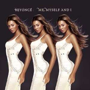 Coverafbeelding Me, Myself And I - Beyonc�