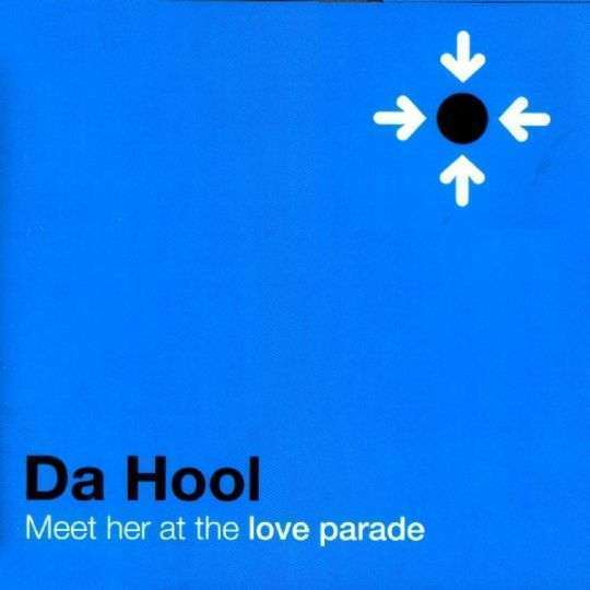 Coverafbeelding Da Hool - Meet Her At The Love Parade