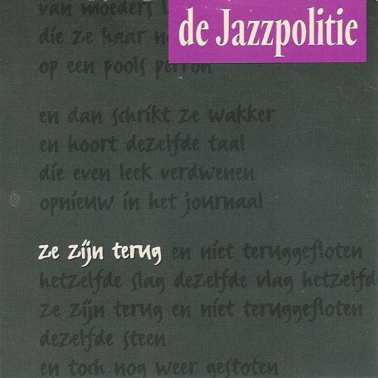Coverafbeelding De Jazzpolitie - Ze Zijn Terug