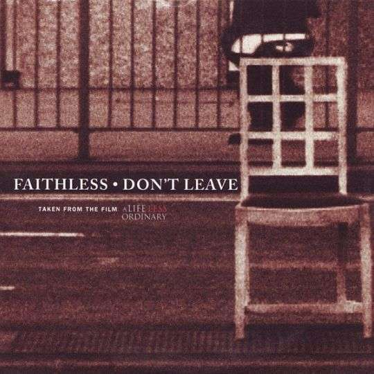 Coverafbeelding Don't Leave [Euphoric Radio] - Faithless