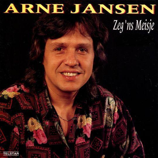 Coverafbeelding Zeg 'ns Meisje - Arne Jansen