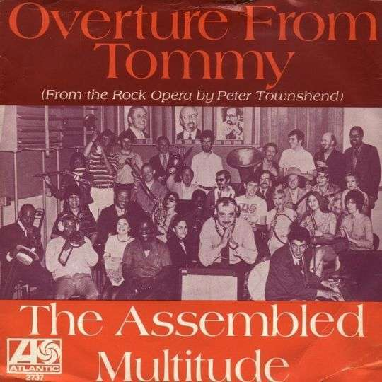 Coverafbeelding The Assembled Multitude - Overture From Tommy (From The Rock Opera By Peter Townshen