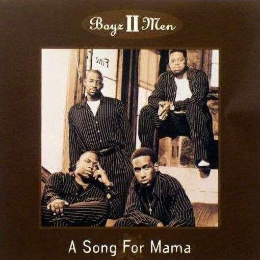 Coverafbeelding A Song For Mama - Boyz Ii Men