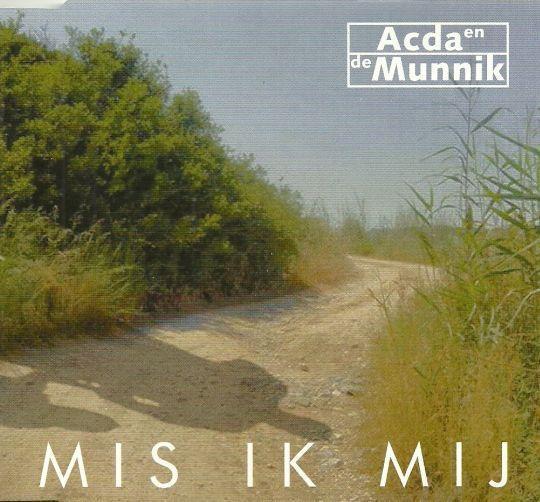 Coverafbeelding Mis Ik Mij - Acda En De Munnik
