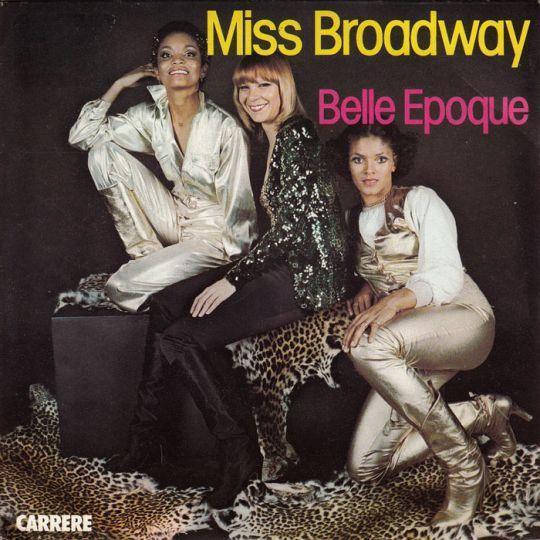 Coverafbeelding Belle Epoque - Miss Broadway