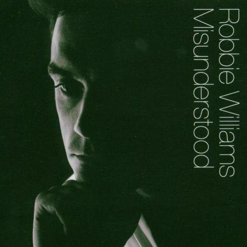 Coverafbeelding Robbie Williams - Misunderstood