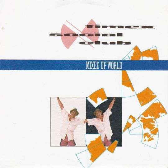Coverafbeelding Timex Social Club - Mixed Up World