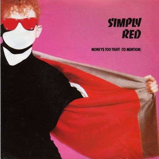 Coverafbeelding Simply Red - Money$ Too Tight (To Mention)