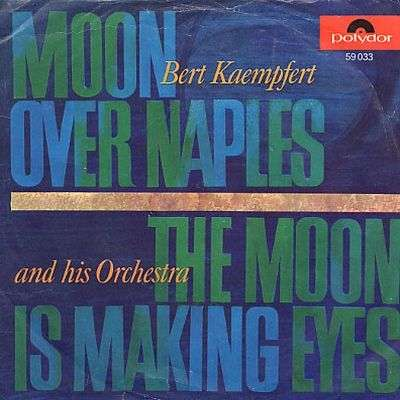 Coverafbeelding Bert Kaempfert and His Orchestra - Moon Over Naples