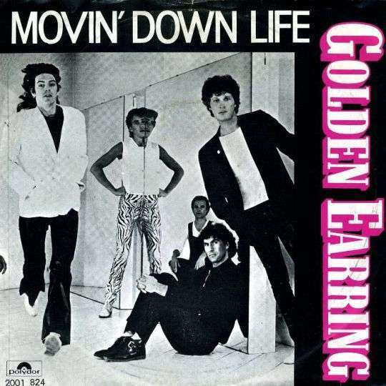 Coverafbeelding Movin' Down Life - Golden Earring