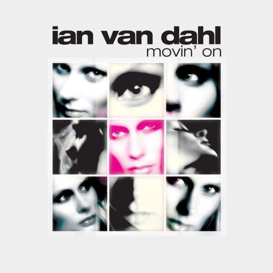 Coverafbeelding Movin' On - Ian Van Dahl