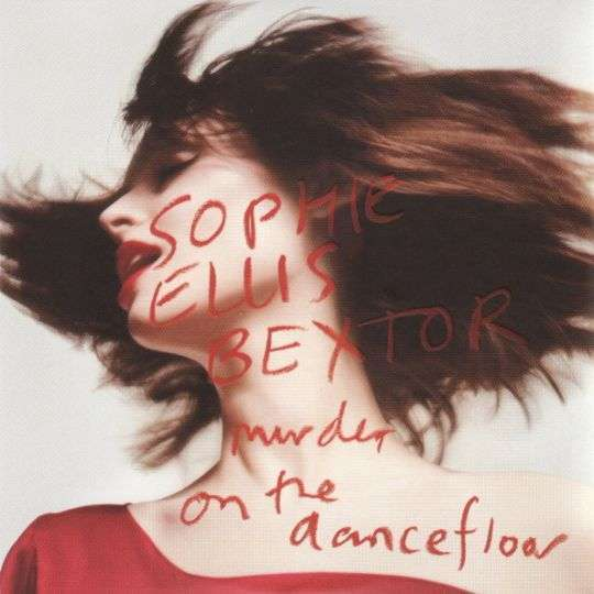 Coverafbeelding Murder On The Dancefloor - Sophie Ellis Bextor