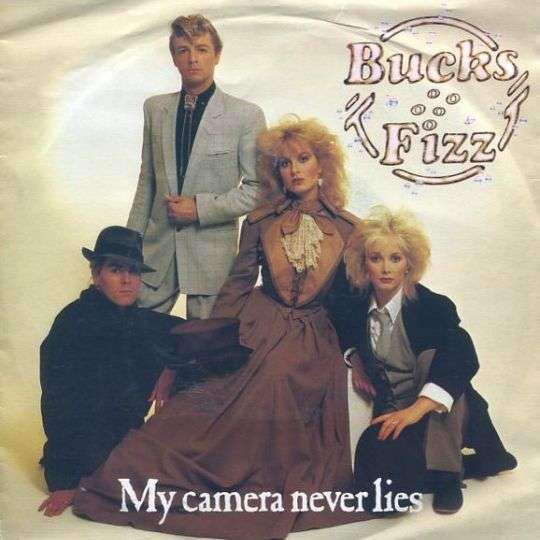 Coverafbeelding My Camera Never Lies - Bucks Fizz
