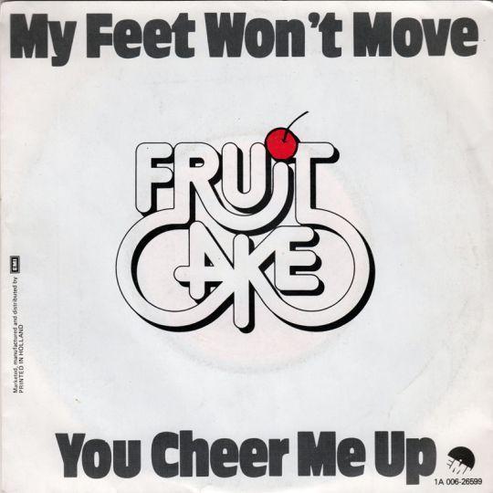 Coverafbeelding Fruitcake - My Feet Won't Move