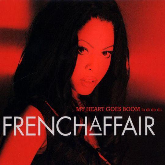 Coverafbeelding French Affair - My Heart Goes Boom - La Di Da Da