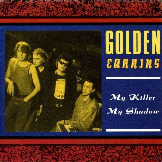 Coverafbeelding My Killer My Shadow - Golden Earring