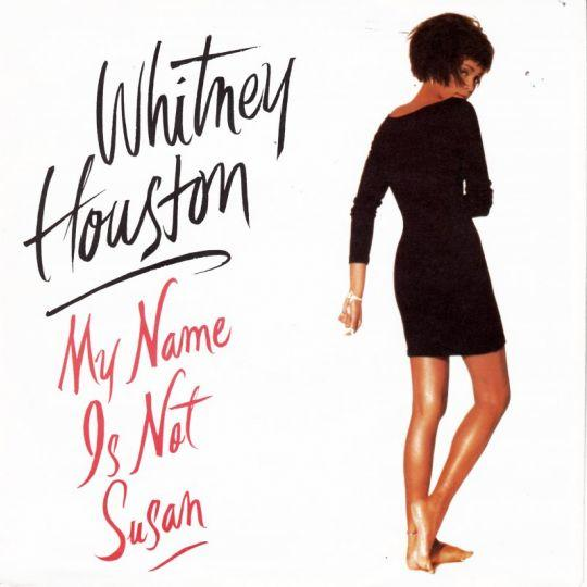 Coverafbeelding My Name Is Not Susan - Whitney Houston