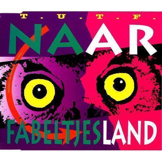 Coverafbeelding T.U.T.F. - Naar Fabeltjesland