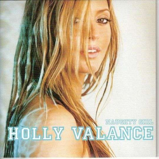 Coverafbeelding Naughty Girl - Holly Valance