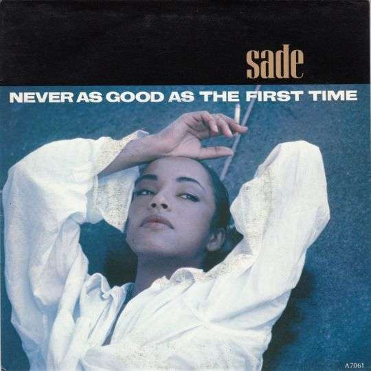 Coverafbeelding Never As Good As The First Time - Sade