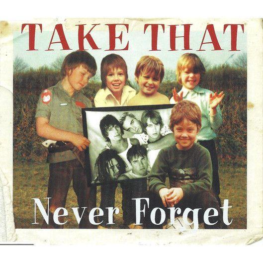 Coverafbeelding Never Forget - Take That