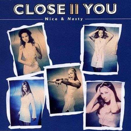 Coverafbeelding Nice & Nasty - Close Ii You