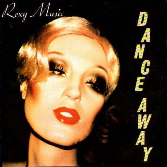Coverafbeelding Dance Away - Roxy Music