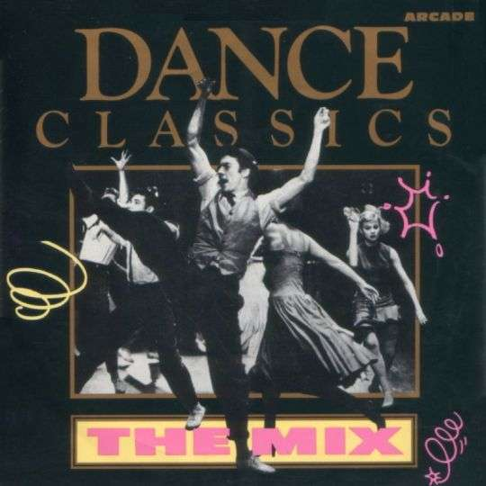 Coverafbeelding Dance Classics - The Mix