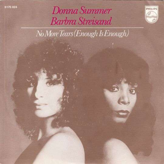 Coverafbeelding Barbra Streisand & Donna Summer - No More Tears (Enough Is Enough)