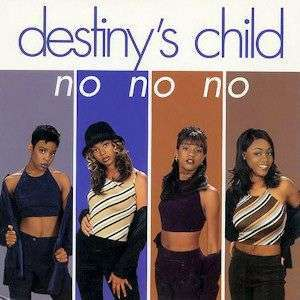 Coverafbeelding No No No - Destiny's Child