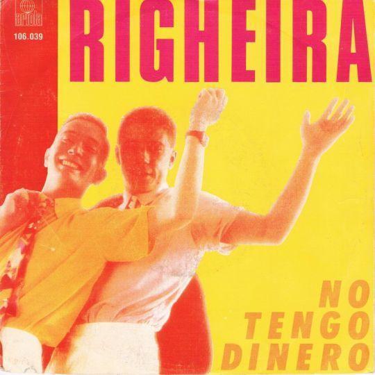 Coverafbeelding No Tengo Dinero - Righeira