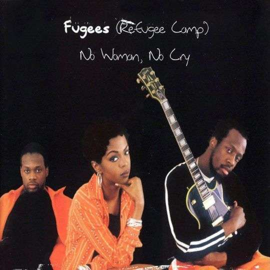 Coverafbeelding No Woman, No Cry - Fugees (Refugee Camp)