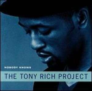Coverafbeelding The Tony Rich Project - Nobody Knows