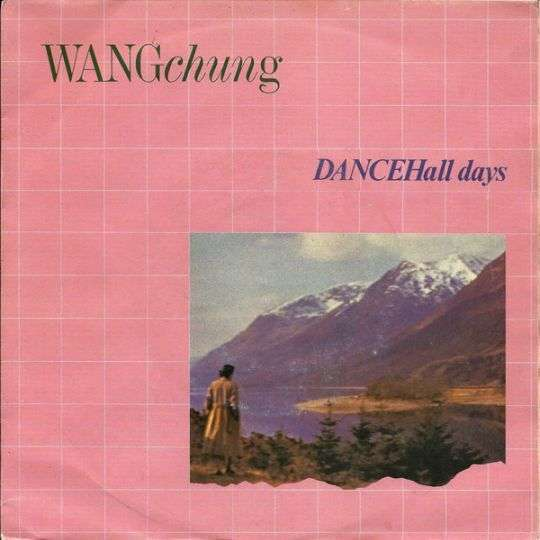 Coverafbeelding Wang Chung - Dance Hall Days
