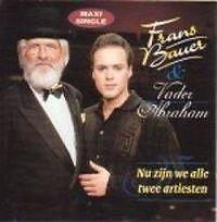 Coverafbeelding Nu Zijn We Alle Twee Artiesten - Frans Bauer & Vader Abraham