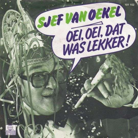 Coverafbeelding Oei, Oei, Dat Was Lekker! - Sjef Van Oekel