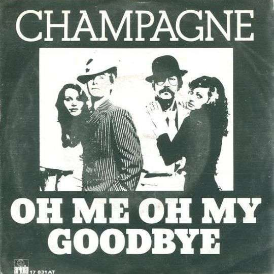 Coverafbeelding Champagne - Oh Me Oh My Goodbye