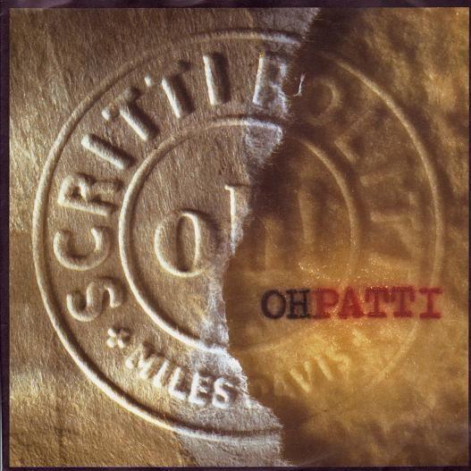 Coverafbeelding Scritti Politti + Miles Davis - Oh Patti
