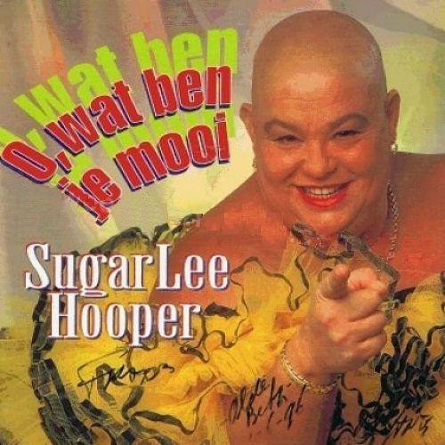 Coverafbeelding O, Wat Ben Je Mooi - Sugar Lee Hooper
