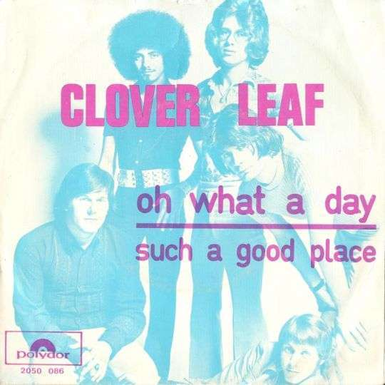 Coverafbeelding Clover Leaf - Oh What A Day