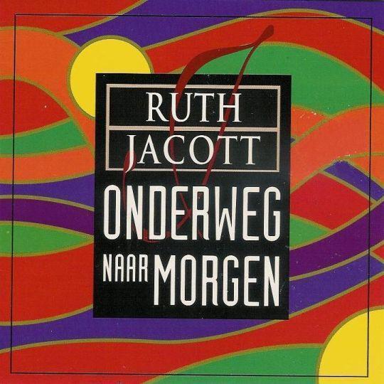 Coverafbeelding Onderweg Naar Morgen - Ruth Jacott