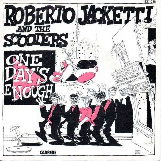 Coverafbeelding One Day's Enough - Roberto Jacketti And The Scooters