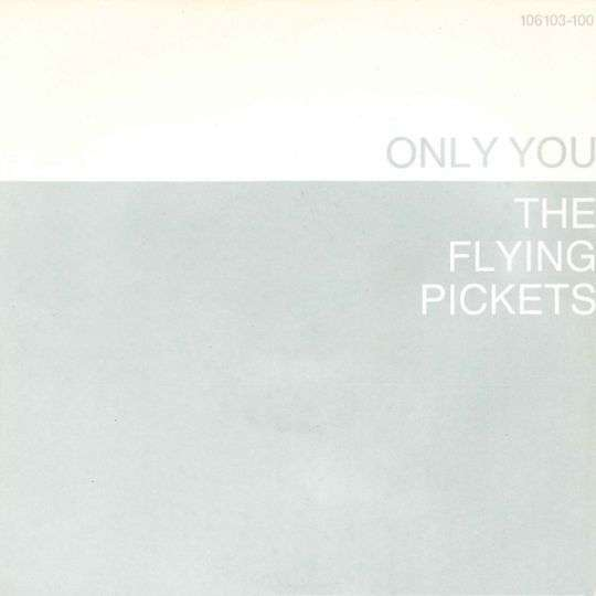 Coverafbeelding The Flying Pickets - Only You