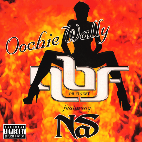 Coverafbeelding Oochie Wally - Qb Finest Featuring Nas And Bravehearts