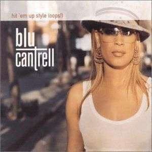 Coverafbeelding Hit 'em Up Style (Oops!) - Blu Cantrell