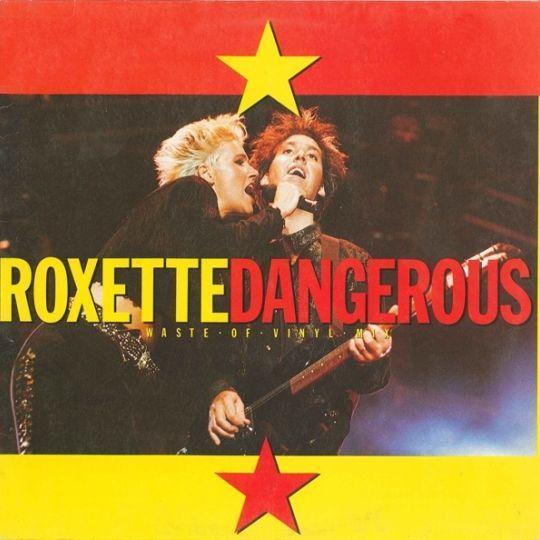 Coverafbeelding Dangerous - Roxette
