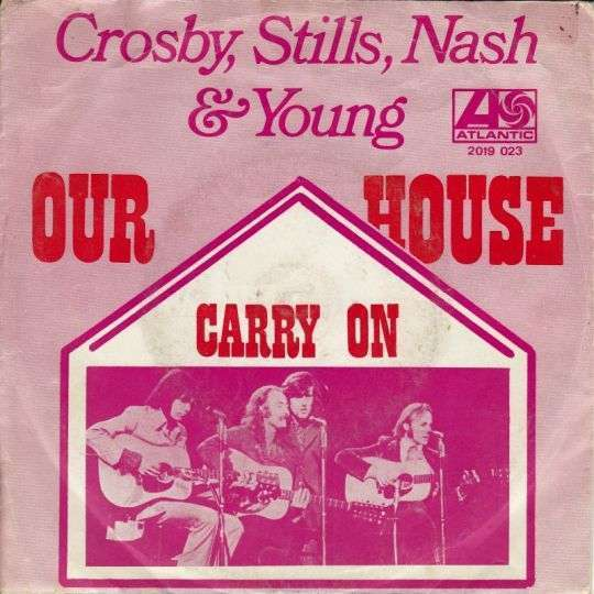 Coverafbeelding Our House - Crosby, Stills, Nash & Young