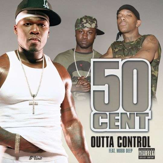 Coverafbeelding Outta Control - 50 Cent Feat. Mobb Deep