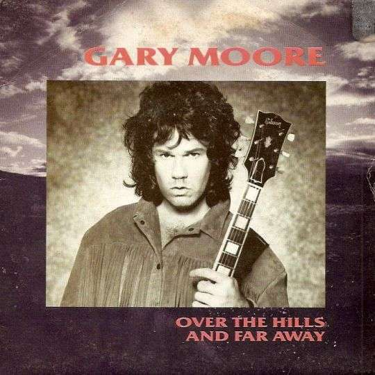 Coverafbeelding Over The Hills And Far Away - Gary Moore